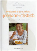 Prevenire e Controllare Ipertensione Colesterolo